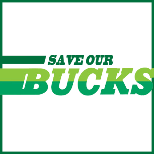 Save Our Bucks